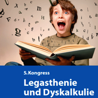 5. Kongress Legasthenie und Dyskalkulie